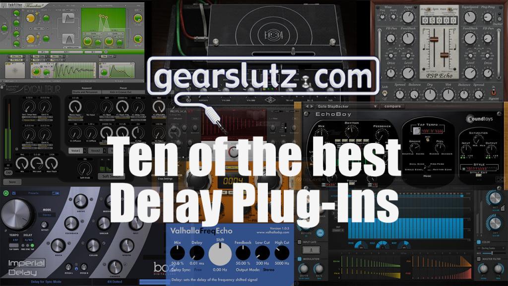 Ten of the best Delay Plug-Ins [2016] - Gearslutz
