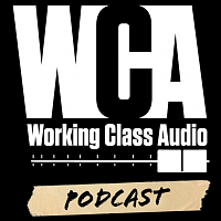 Working Class Audio Podcast Celebrates 300th Episode-screen-shot-2020-09-22-12.25.36.png