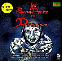 The Seven Doorz to Death pt 2: EP Version- free download!-seven-doorz-pt-2-front-tray-cd-retro-version.jpg