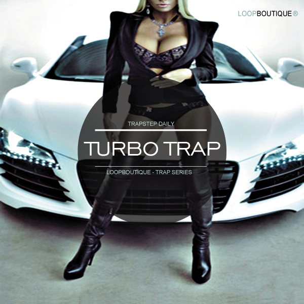 LOOPBOUTIQUE releases 'Turbo Trap' sample pack - Gearslutz Pro ...