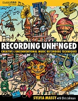 Make Studio Mayhem with Sylvia Massy's Recording Unhinged!-image.jpg