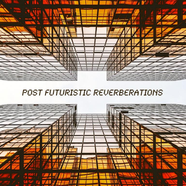 Past To Future Samples Releases Post Futuristic Reverberations!