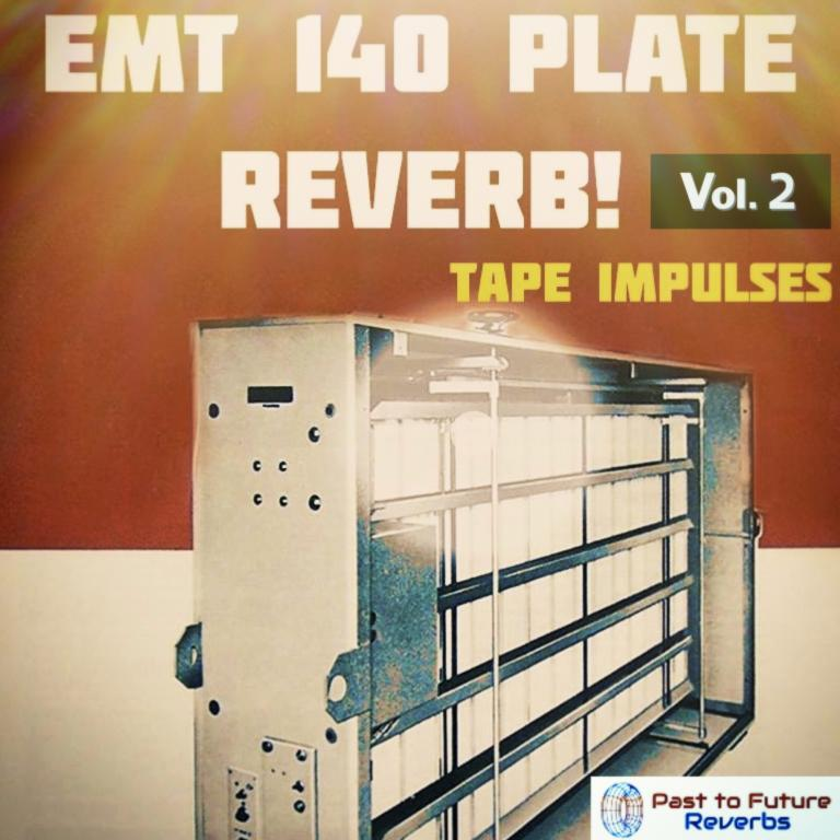 Past To Future Reverbs Releases EMT-140 PLATE REVERB VOL. 2!