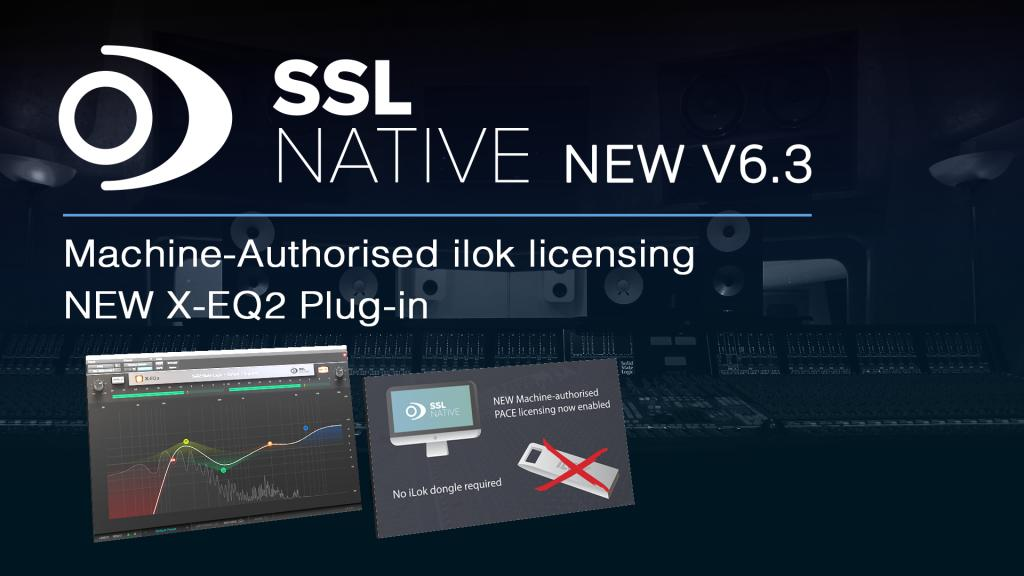 Solid State Logic releases Native v6 3 with X-EQ 2 and machine-based