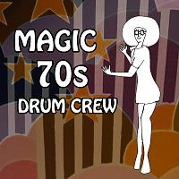 New: MAGIC 70s DRUM CREW-poster-lady-70s_square_no-text.jpg