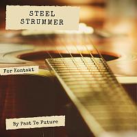 STEEL STRUMMER FOR KONTAKT! Acoustic guitar strumming library by Past To Future-steel-strummer-kontakt-cover.jpg