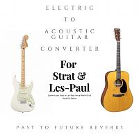 Electric To Acoustic Guitar Converter By PTF Reverbs-electric_20to_20acoustic_20guitar_20converter_20cover.jpg
