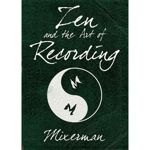 Zen and the Art of Recording Book