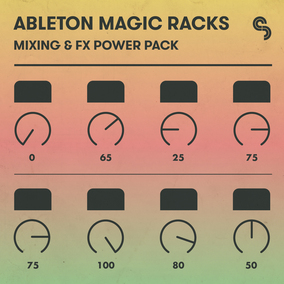 Ableton Magic Racks: Mixing and FX Power Pack