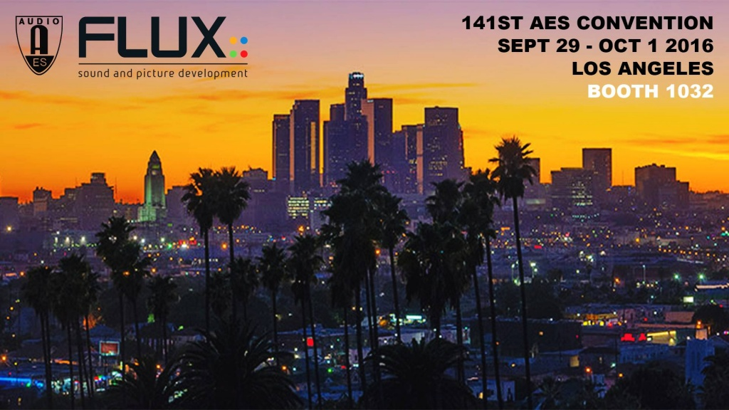 Meet Flux At The Aes 2016 In L A Gearslutz Pro Audio