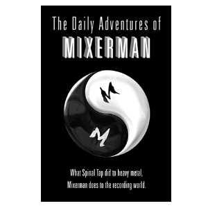 Daily Adventures of Mixerman